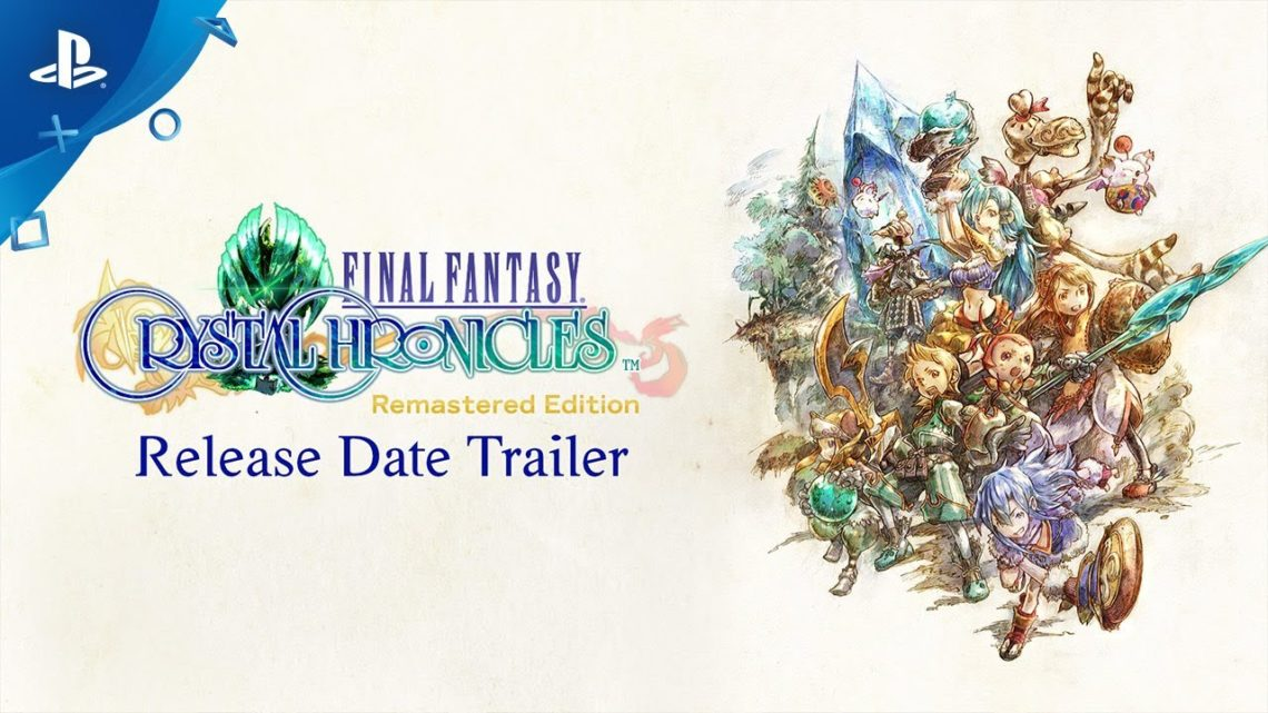 FINAL FANTASY CRYSTAL CHRONICLES REMASTERED EDITION: NOVO TRAILER